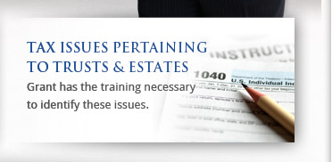 Read about tax issues pertaining to trusts and estates