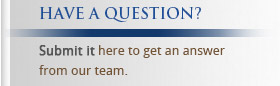 Have a question? Submit it here to get an answer.